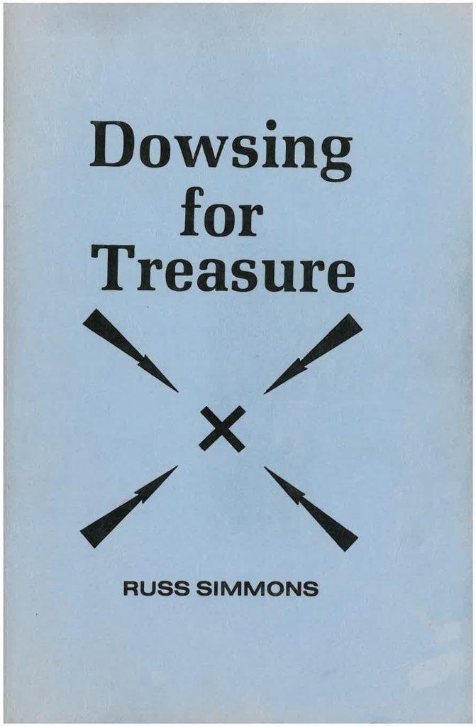 Dowsing for Treasure True Treasure Books